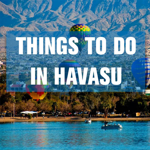 THINGS TO DO IN LAKE HAVASU CITY BUTTON